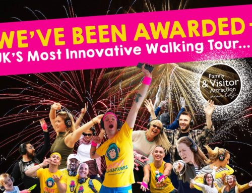"Hurrah! We've just been awarded ""Most Innovative Walking Tour in the UK"""